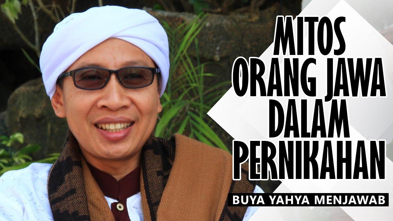 Download Mitos Orang Jawa dalam Pernikahan - Buya Yahya Menjawab