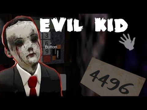 Правильное прохождение Evil Kid The Horror Game 1.0.2.2! Хоррор игра на андроид! Мальчик Гренни