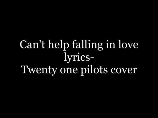 But i can't help falling in love with you.