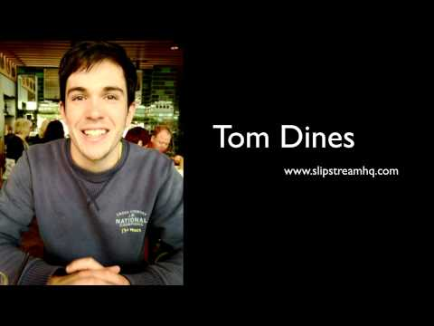 Slipstream Guide: Tom Dines - Advice from a freelance writer