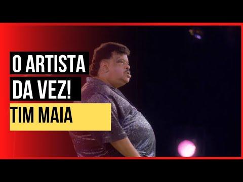 Tim Maia - O Artista da Vez