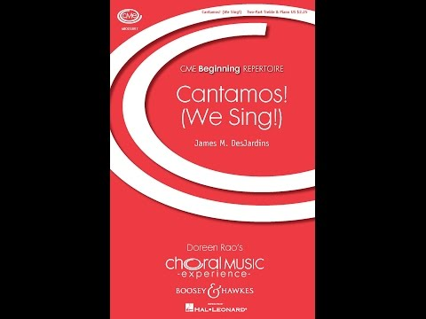 Cantamos! (We Sing!) - by James M. DesJardins