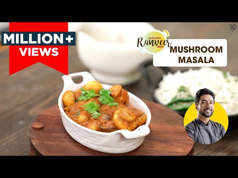 Mushroom Masala | मशरुम मसाला | Chef Ranveer Brar