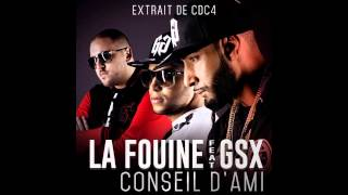 La Fouine - Conseil d'ami (feat. GSX) [Single officiel 2014]
