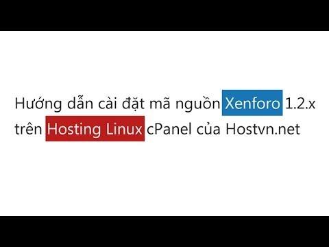 Cài đặt Xenforo 1.2.x Trên Hosting Linux CPanel Hostvn.net