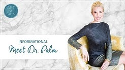 Meet Dr. Palm and Art of Skin MD