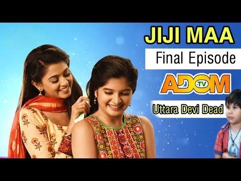 Download Adom Tv : JiJi Maa | Final Episode (Twi)