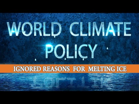 World Climate Policy - Ignored Reasons for Melting Ice  | www.kla.tv