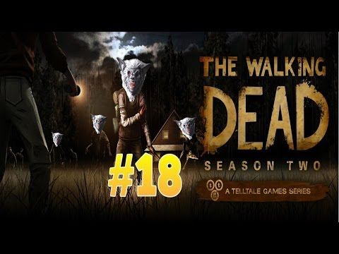 The Walking Dead Season 2 (PS4) Part 18 - A Moment Of Happiness
