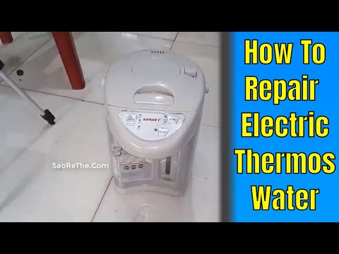 HOW TO REPAIR ELECTRIC THERMOS WATER