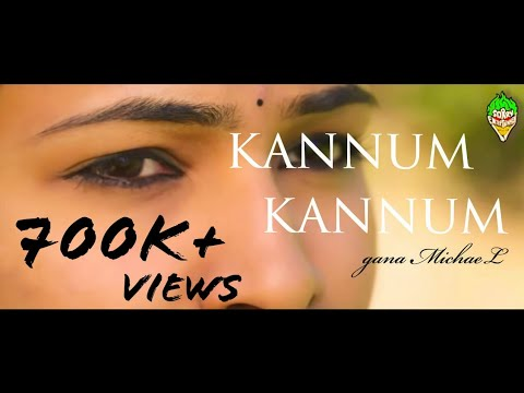 Kannum Kannum - Gana Michael | D.Vam | Sorry Entertainment