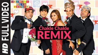 Chakle Chakle Remix [Full Song] Deewane Huye Paagal