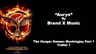 Auryn - Brand X Music - The Hunger Games: Mockingjay Part 1
