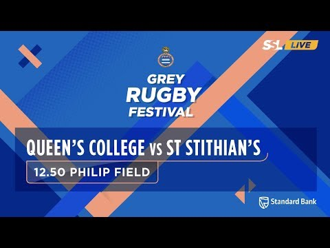 Grey Rugby Festival: Queen's College 1st XV vs St Stithians College 1st XV