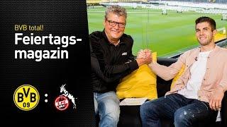 Das Feiertagsmagazin mit Christian Pulisic   BVB - 1. FC Köln