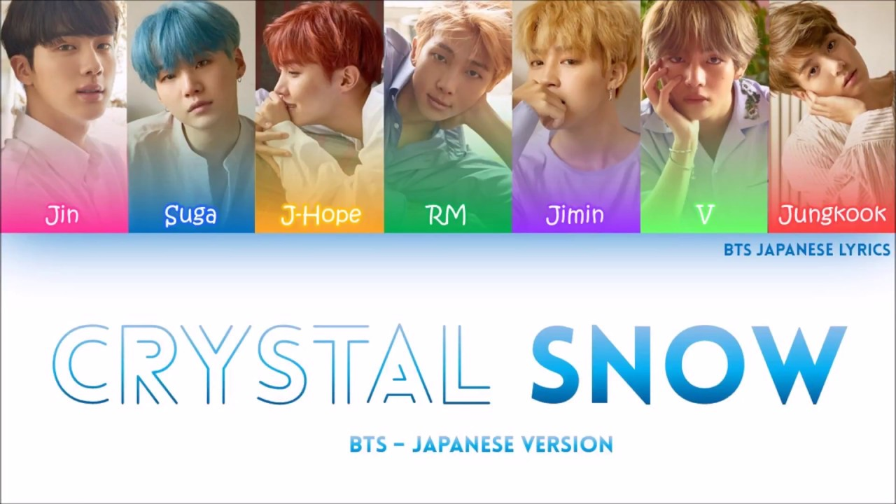 BTS (防弾少年団) -CRYSTAL SNOW Lyrics (COLOR CODED) (HAN/ROM/ENG)