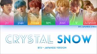 Video BTS (防弾少年団) -CRYSTAL SNOW Lyrics (COLOR CODED) (HAN/ROM/ENG) download MP3, 3GP, MP4, WEBM, AVI, FLV Juli 2018