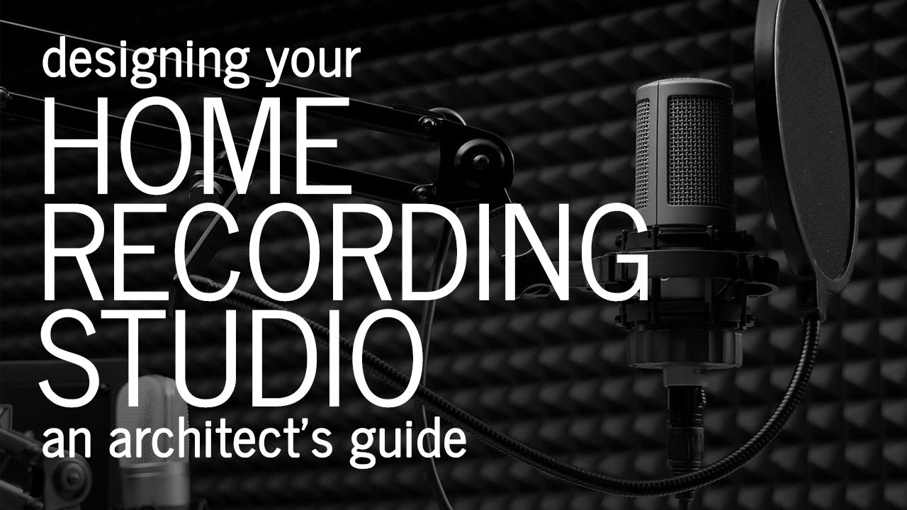 what to think about when designing a home recording or music