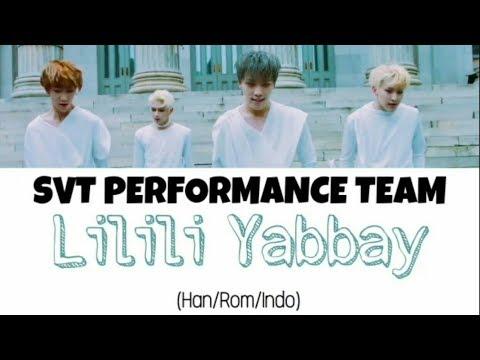 Seventeen (세븐틴)_SVT PERFORMANCE TEAM - Lilili Yabbay (13월의 춤) Lyrics Indo Sub (Han/Rom/Indo)