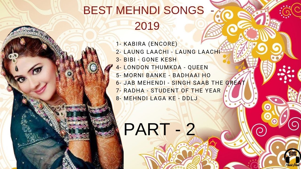 Mehndi and Sangeet Songs