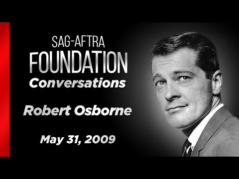 Conversations with Robert Osborne