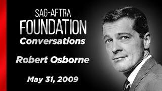 Conversations with Robert Osborne