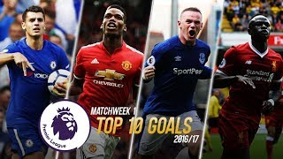 Premier league 2017/18 - matchweek 1 - top 10 goals | hd