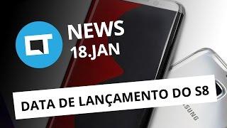 Data de lançamento do Galaxy S8, qualidade do 4G no Brasil e + [CTNews]