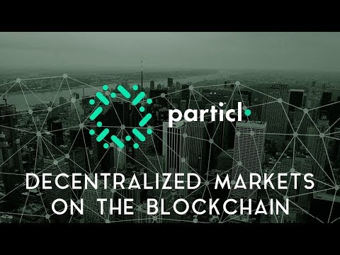 PARTICL | Decentralized markets on the blockchain