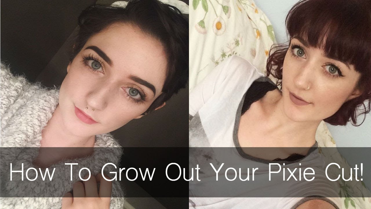 How To Grow Out Your Pixie Cut Tips And Tricks Youtube