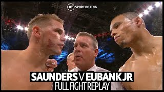 Full fight replay: Billy Joe Saunders v Chris Eubank Jr