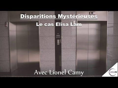 15/02/18 « Disparitions Mystérieuses : Le cas Elisa Lam » avec Lionel Camy - NURÉA TV