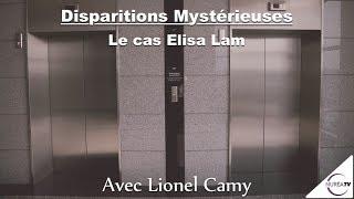 « Disparitions Mystérieuses : Le cas Elisa Lam » avec Lionel Camy - NURÉA TV