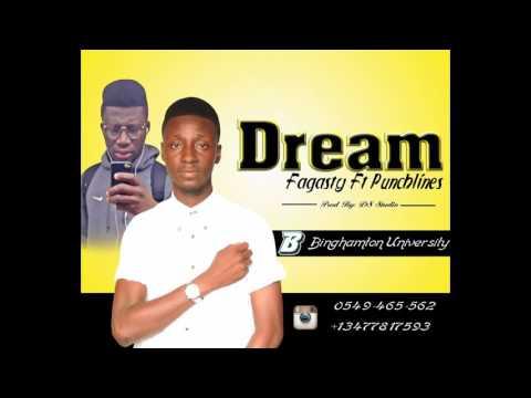 "Fagasty ft Punchlines ""Dream"""