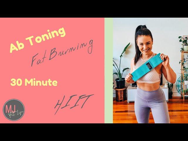 Ab Toning - Fat Burning - 30 Minute HIIT Circuit