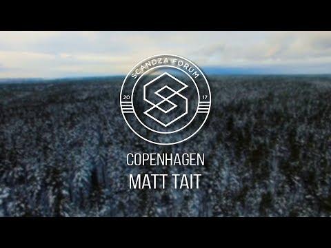 Matthew Tait - Scandza Forum, Copenhagen 2018