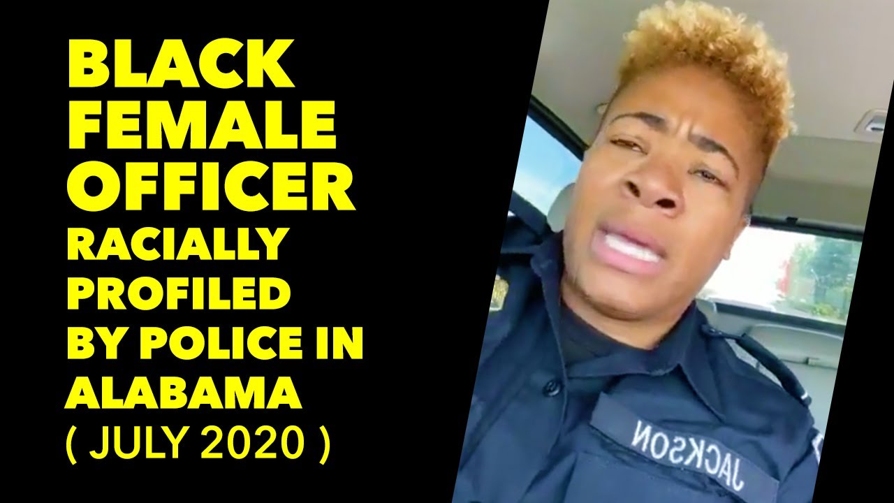 Black Female Federal Officer in uniform, racially profiled by white police officer in Alabama