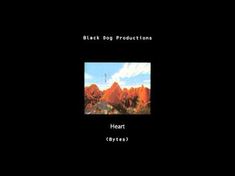Heart - Black Dog Productions / Bytes