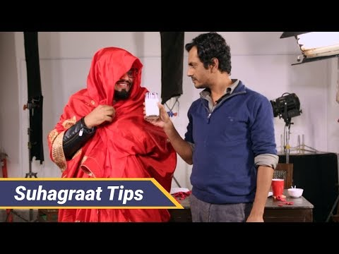 'SUHAGRAAT' tips by Nawazuddin Siddiqui |...