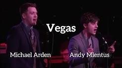 "Michael Arden & Andy Mientus | ""Vegas"" | Kerrigan-Lowdermilk"