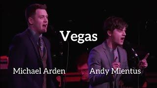 Michael Arden & Andy Mientus - Vegas (Kerrigan-Lowdermilk)