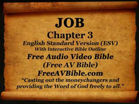 Bible Book 18. Job Complete 1-42, English Standard Version (ESV) Read Along Bible