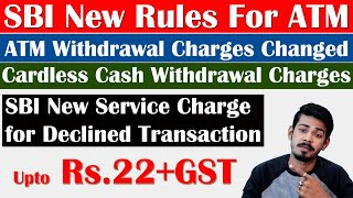 SBI New Rules - ATM Cash Withdrawal Charges | The 117