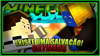 EXISTE UMA SALVAÇÃO!! - (SKYWARS c/ LUIX1227