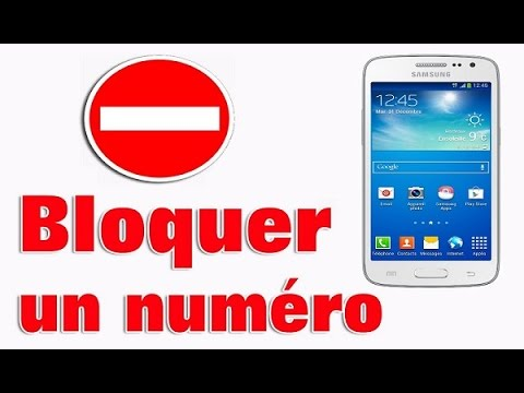bloquer un num ro de t l phone sur samsung android youtube. Black Bedroom Furniture Sets. Home Design Ideas