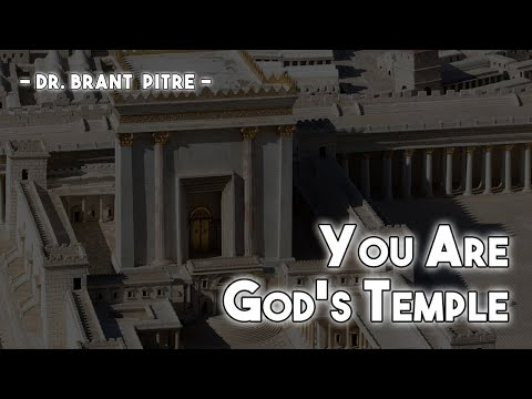 You Are God's Temple