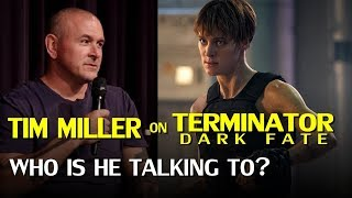 Terminator Dark Fate - Did Tim Miller stick a fork in it, or is there more going on?