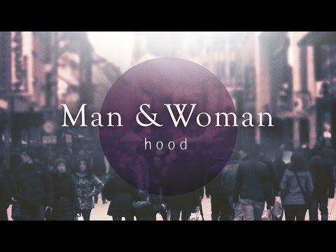 Man & Woman Hood - Session 1 (Ladies)