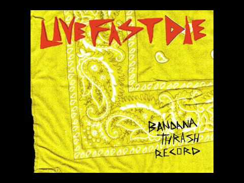 LiveFastDie - Bandana Thrash Record (Full Album)