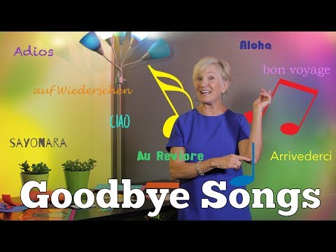 Goodbye Songs with Dr. Jean